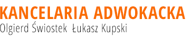 Kancelaria Adwokacka Olgierd Świostek Łukasz Kupski
